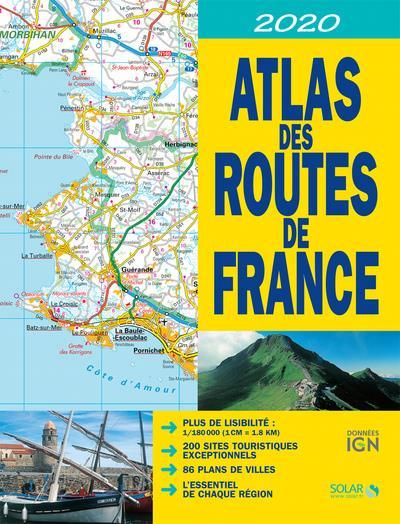 ATLAS DES ROUTES DE FRANCE 2020 COLLECTIF SOLAR