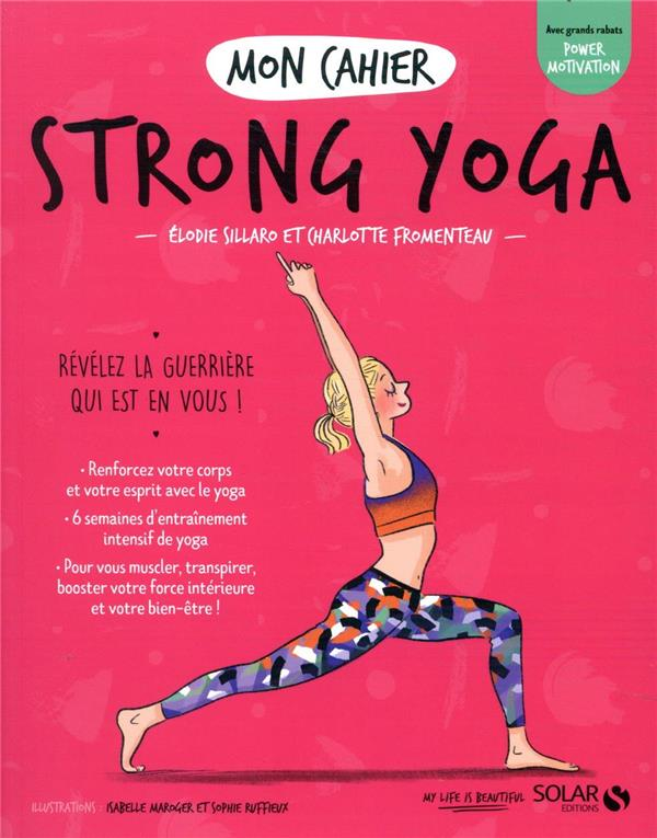 MON CAHIER  -  STRONG YOGA  FROMENTEAU, CHARLOTTE  SOLAR