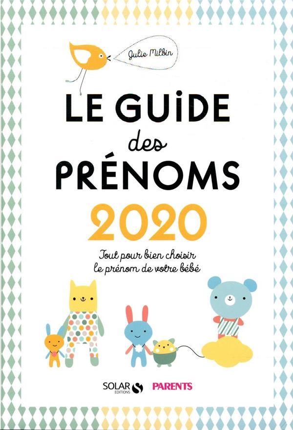 LE GUIDE DES PRENOMS (EDITION 2020)