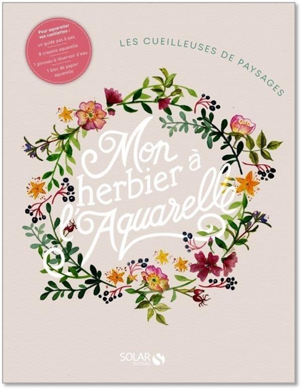MON HERBIER A L'AQUARELLE CHAPSAL/SAPORITA SOLAR