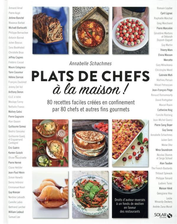 PLATS DE CHEFS A LA MAISON SCHACHMES, ANNABELLE SOLAR