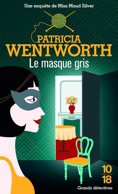 le masque gris WENTWORTH, PATRICIA 10 X 18