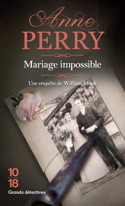 MARIAGE IMPOSSIBLE - 9 PERRY ANNE 10 X 18