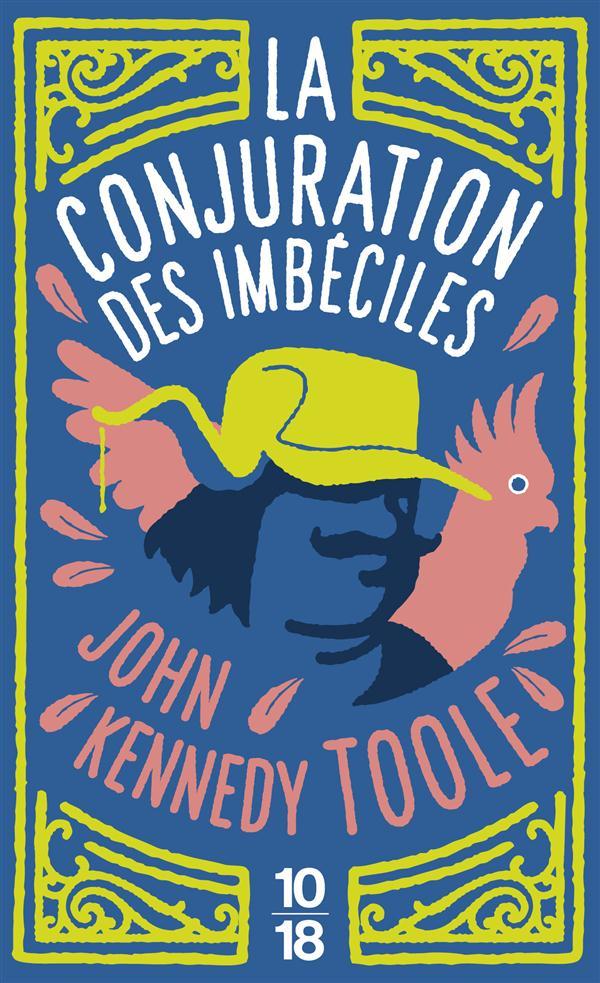 LA CONJURATION DES IMBECILES TOOLE/PERCY 10 X 18