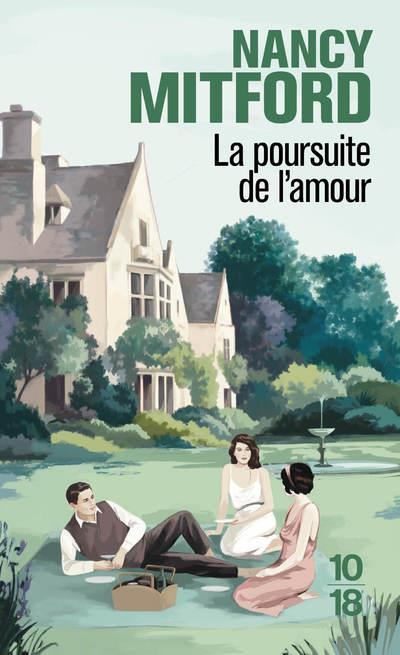 MITFORD, NANCY - LA POURSUITE DE L'AMOUR