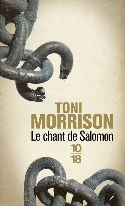 LE CHANT DE SALOMON MORRISON TONI 10 X 18