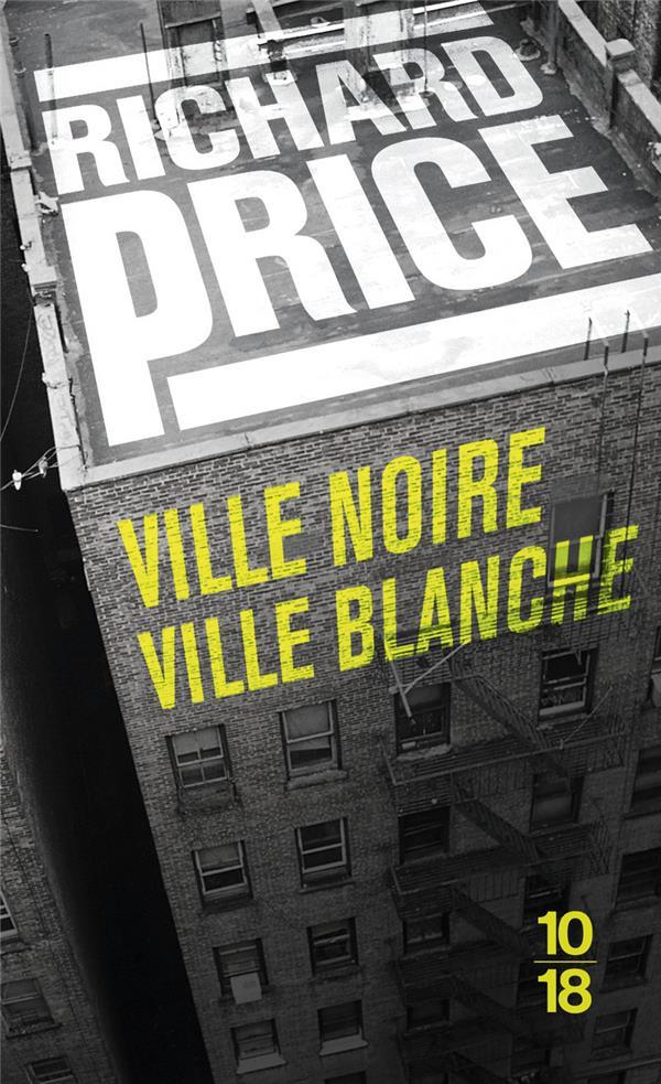 VILLE NOIRE VILLE BLANCHE