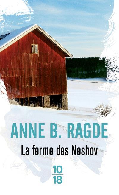 LA FERME DES NESHOV - VOLUME 0 RAGDE ANNE B. 10 X 18
