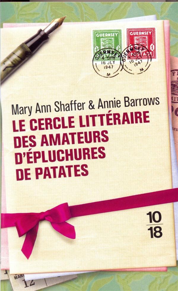 LE CERCLE LITTERAIRE DES AMATE SHAFFER/BARROWS 10 X 18