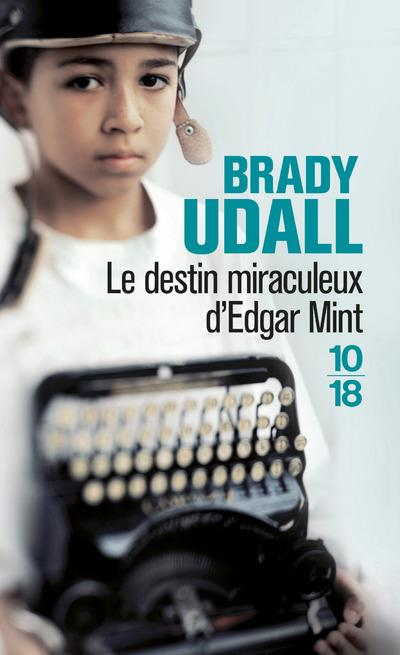 UDALL BRADY - LE DESTIN MIRACULEUX D-EDGAR M
