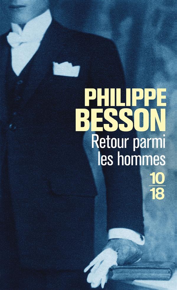RETOUR PARMI LES HOMMES BESSON PHILIPPE 10 X 18