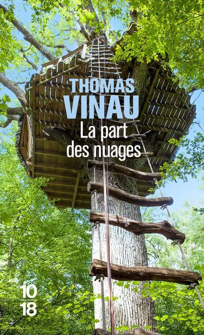 LA PART DES NUAGES VINAU THOMAS 10 X 18