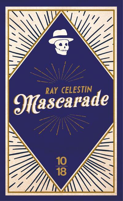 MASCARADE CELESTIN, RAY 10 X 18