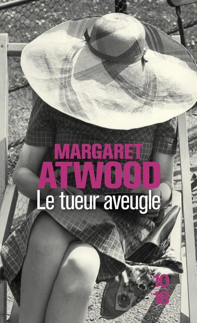 LE TUEUR AVEUGLE ATWOOD MARGARET 10 X 18
