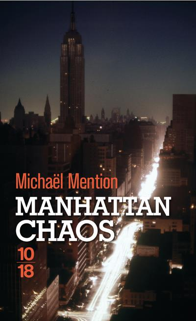 MANHATTAN CHAOS MENTION MICHAEL 10 X 18
