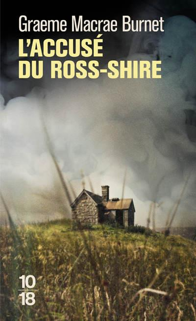 L'ACCUSE DU ROSS-SHIRE