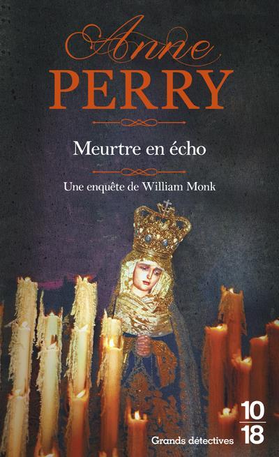 MEURTRE EN ECHO - POCHE PERRY ANNE 10 X 18