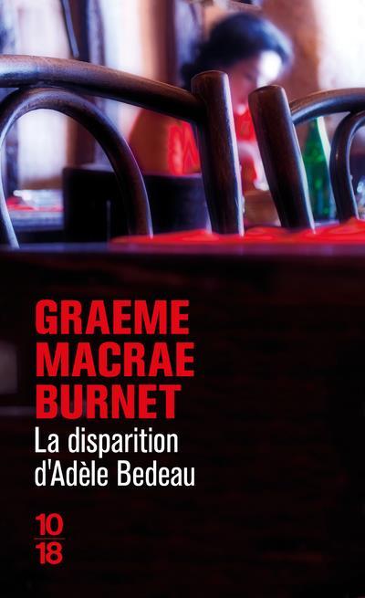 LA DISPARITION D-ADELE BEDEAU BURNET GRAEME MACRAE 10 X 18