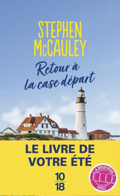 RETOUR A LA CASE DEPART MCCAULEY STEPHEN 10 X 18