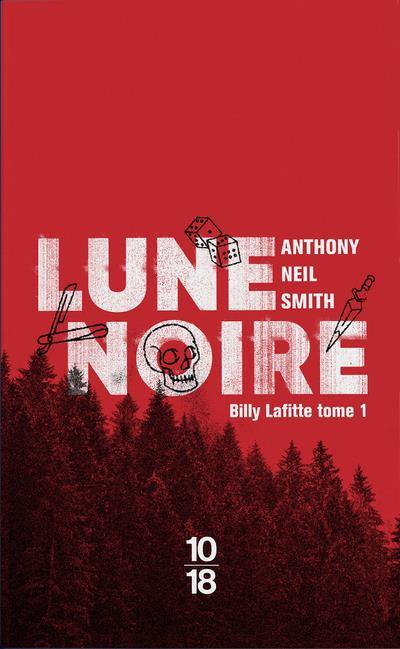 LUNE NOIRE NEIL SMITH, ANTHONY 10 X 18