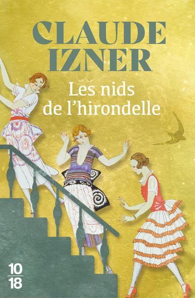 LES NIDS DE L'HIRONDELLE IZNER, CLAUDE 10 X 18
