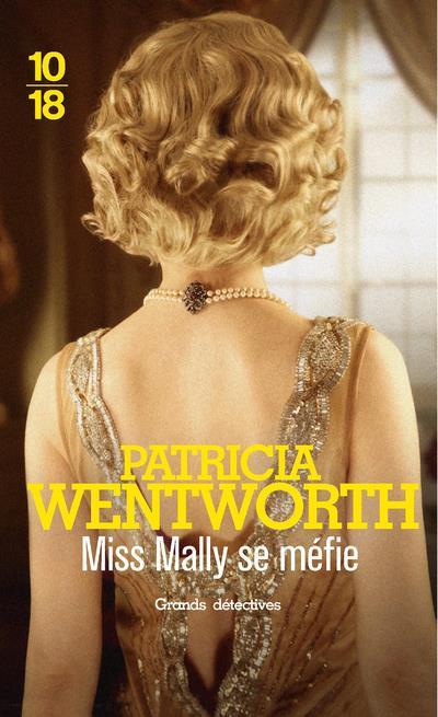 MISS MALLY SE MEFIE WENTWORTH, PATRICIA 10 X 18