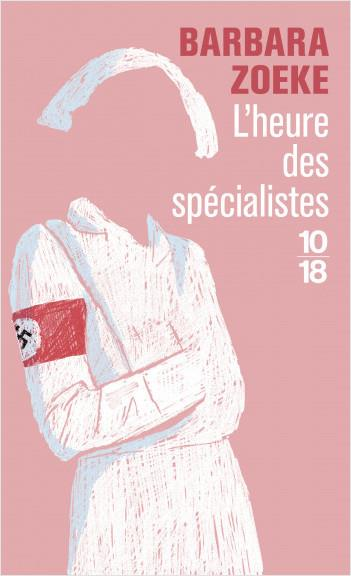 L'HEURE DES SPECIALISTES ZOEKE, BARBARA 10 X 18