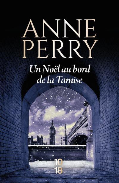 UN NOEL AU BORD DE LA TAMISE PERRY, ANNE 10 X 18