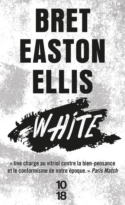 WHITE ELLIS, BRET EASTON 10 X 18