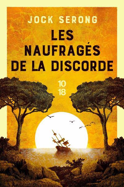 LES NAUFRAGES DE LA DISCORDE