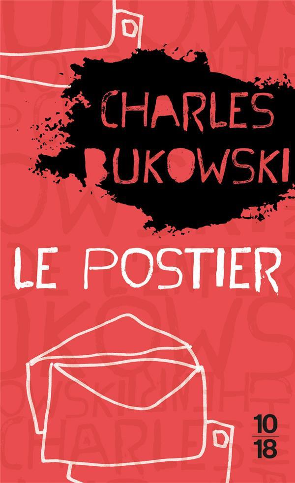 LE POSTIER BUKOWSKI CHARLES 10 X 18