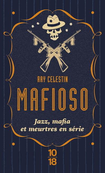 MAFIOSO CELESTIN, RAY 10 X 18