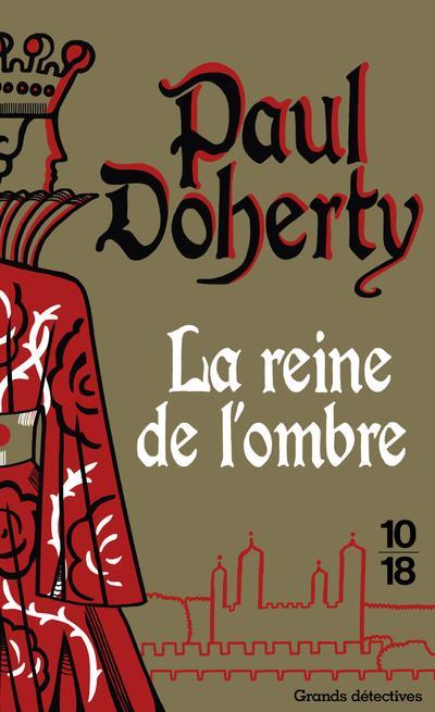 LA REINE DE L'OMBRE DOHERTY PAUL 10 X 18