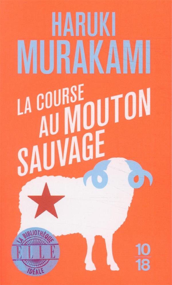 LA COURSE AU MOUTON SAUVAGE MURAKAMI HARUKI 10 X 18