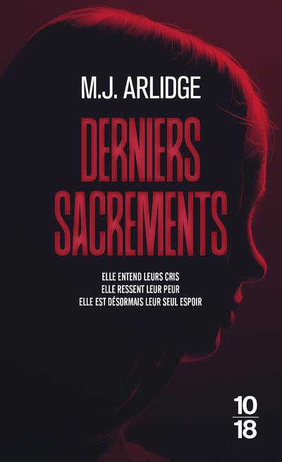 DERNIERS SACREMENTS ARLIDGE M. J. 10 X 18