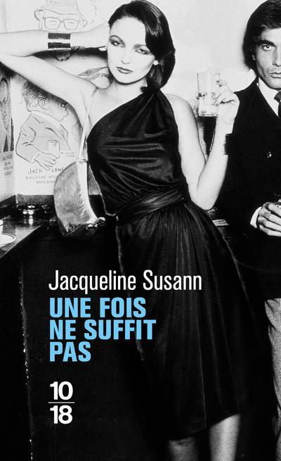 UNE FOIS NE SUFFIT PAS SUSANN, JACQUELINE 10 X 18