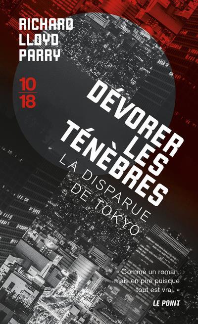DEVORER LES TENEBRES LLOYD PARRY, RICHARD 10 X 18