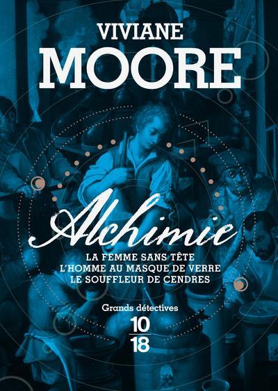 ALCHIMIE MOORE, VIVIANE 10 X 18