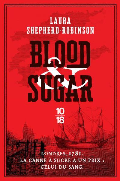BLOOD AND SUGAR SHEPHERD-ROBINSON L. 10 X 18