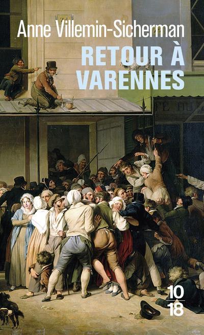 RETOUR A VARENNES VILLEMIN-SICHERMAN A 10 X 18