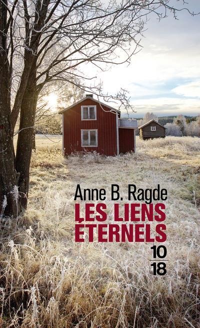 LES LIENS ETERNELS RAGDE, ANNE BIRKEFELDT 10 X 18