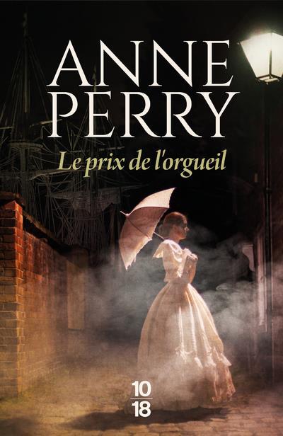 LE PRIX DE L'ORGUEIL PERRY, ANNE 10 X 18