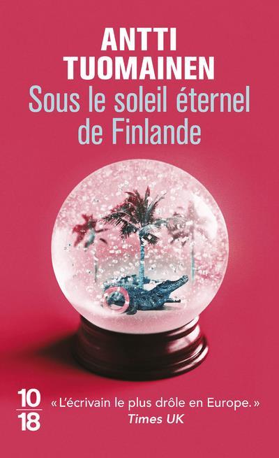 SOUS LE SOLEIL ETERNEL DE FINLANDE