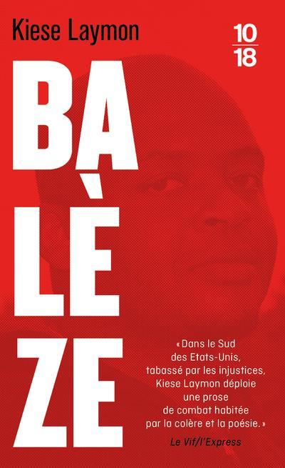 BALEZE : UNE HISTOIRE AMERICAINE