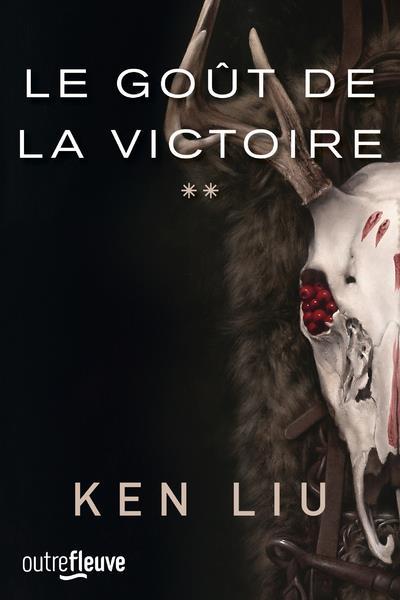 LA DYNASTIE DENT DE LION - TOME 2 LE GOUT DE LA VICTOIRE - VOL02