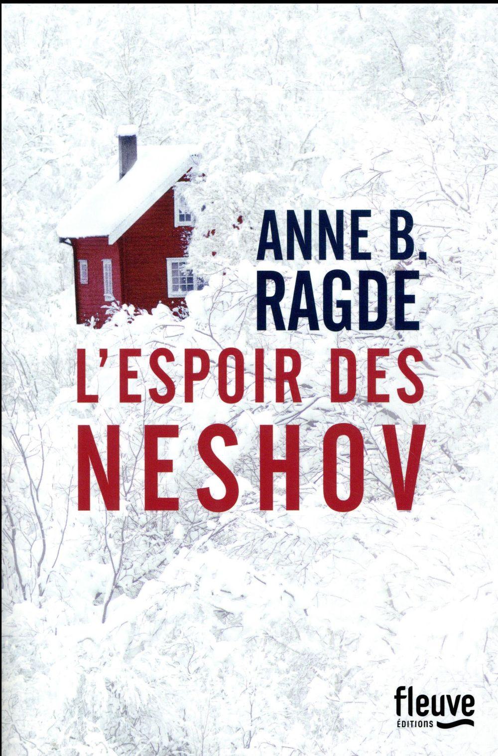 L-ESPOIR DES NESHOV RAGDE ANNE B. FLEUVE NOIR