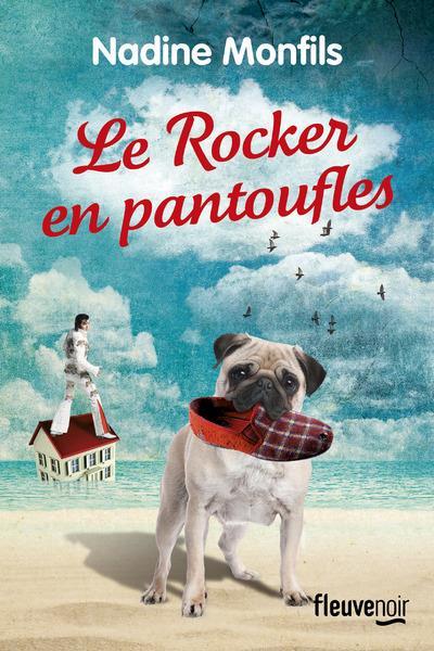 Nadine Monfils - LE ROCKER EN PANTOUFLES