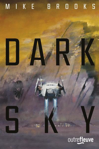 DARK SKY - VOL02 BROOKS, MIKE FLEUVE NOIR