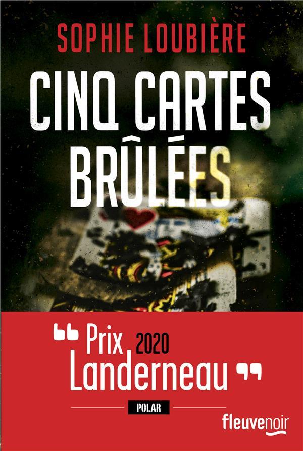 CINQ CARTES BRULEES