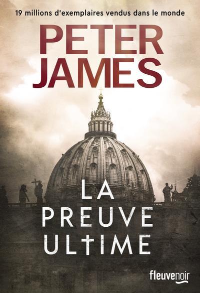 LA PREUVE ULTIME JAMES, PETER FLEUVE NOIR
